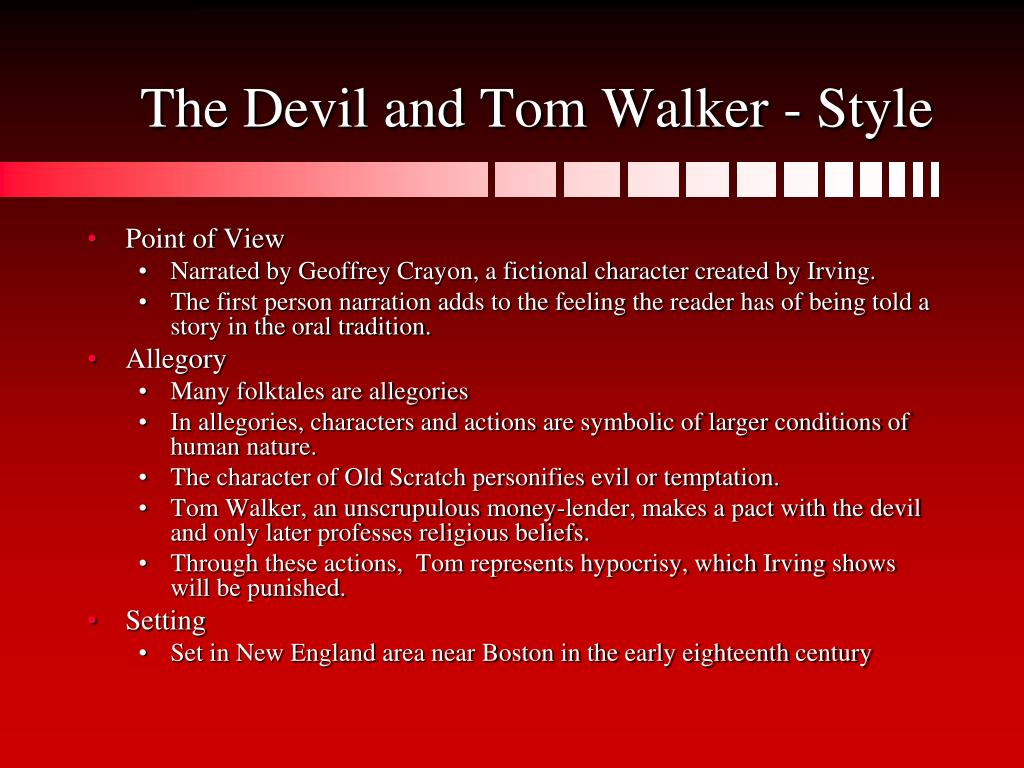 The Devil and Tom Walker - Style