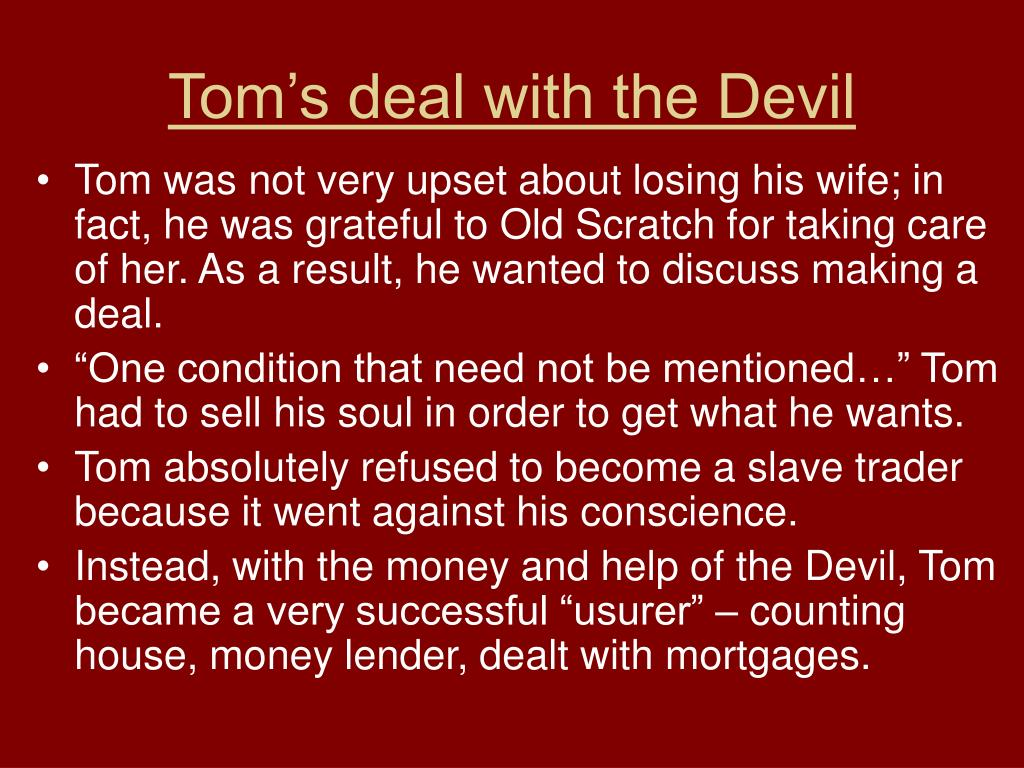 Tom's deal with the Devil