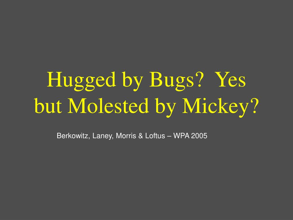 Hugged by Bugs?  Yes