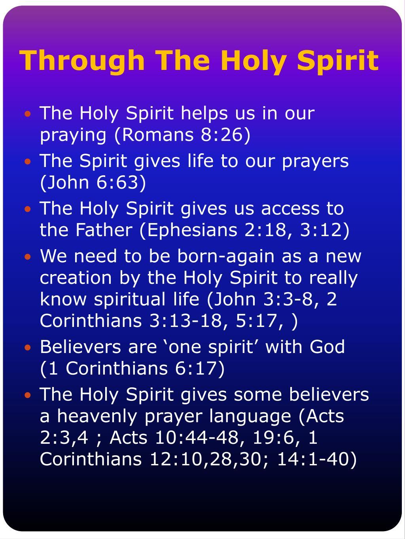 Through The Holy Spirit