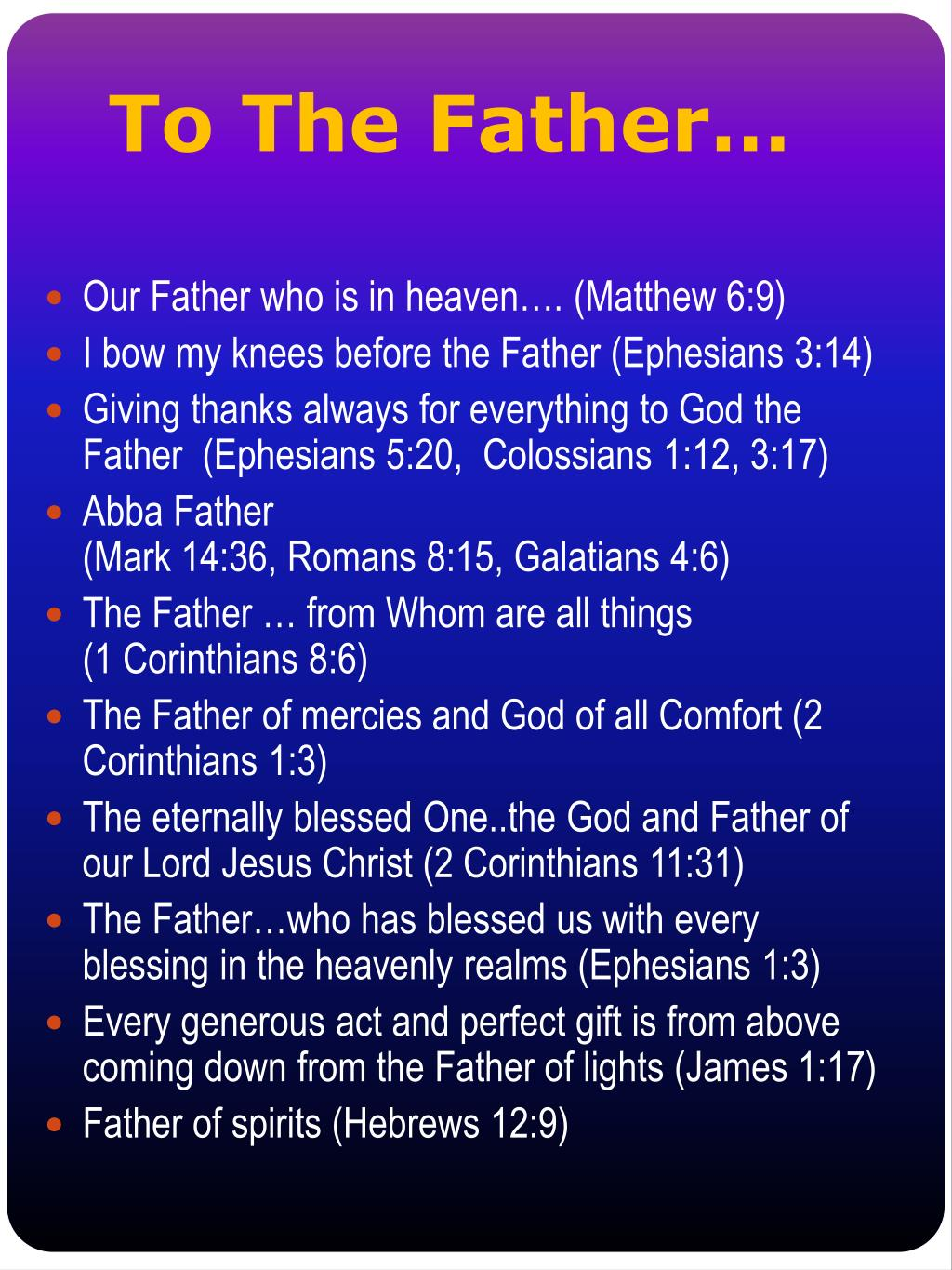 To The Father…