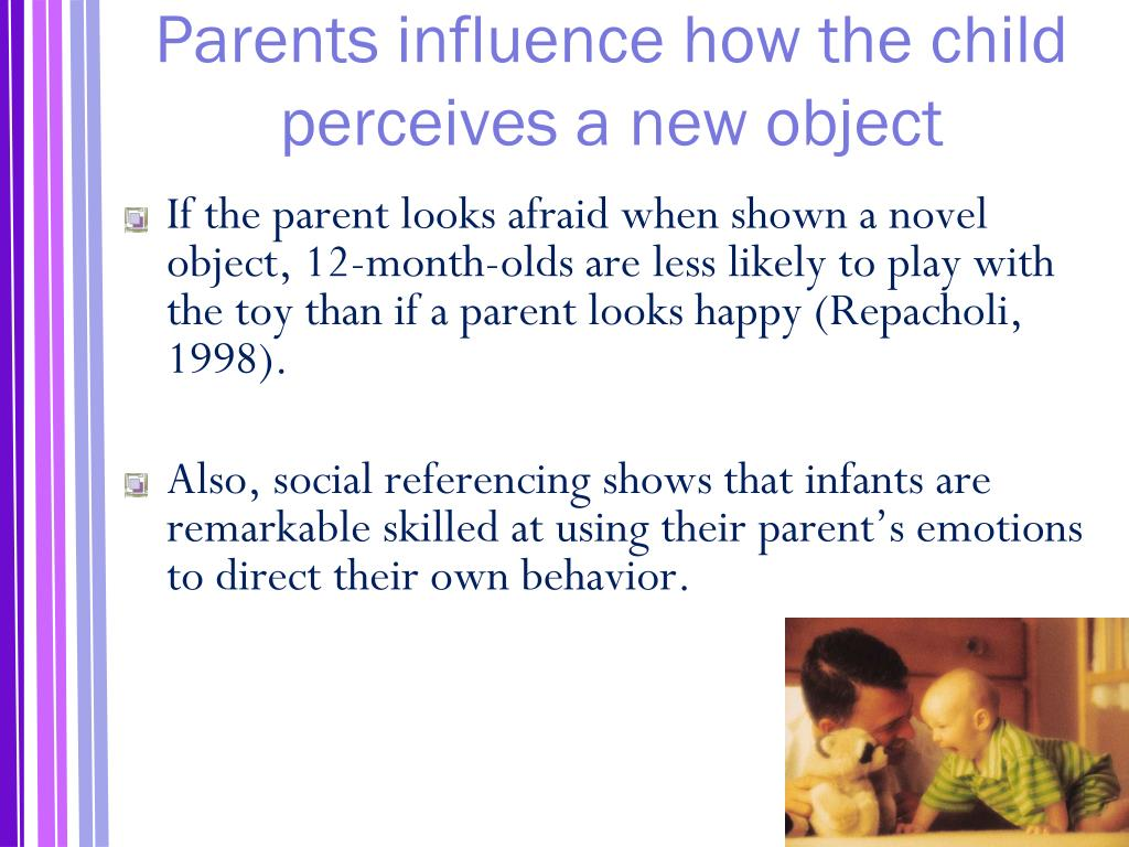Parents influence how the child perceives a new object