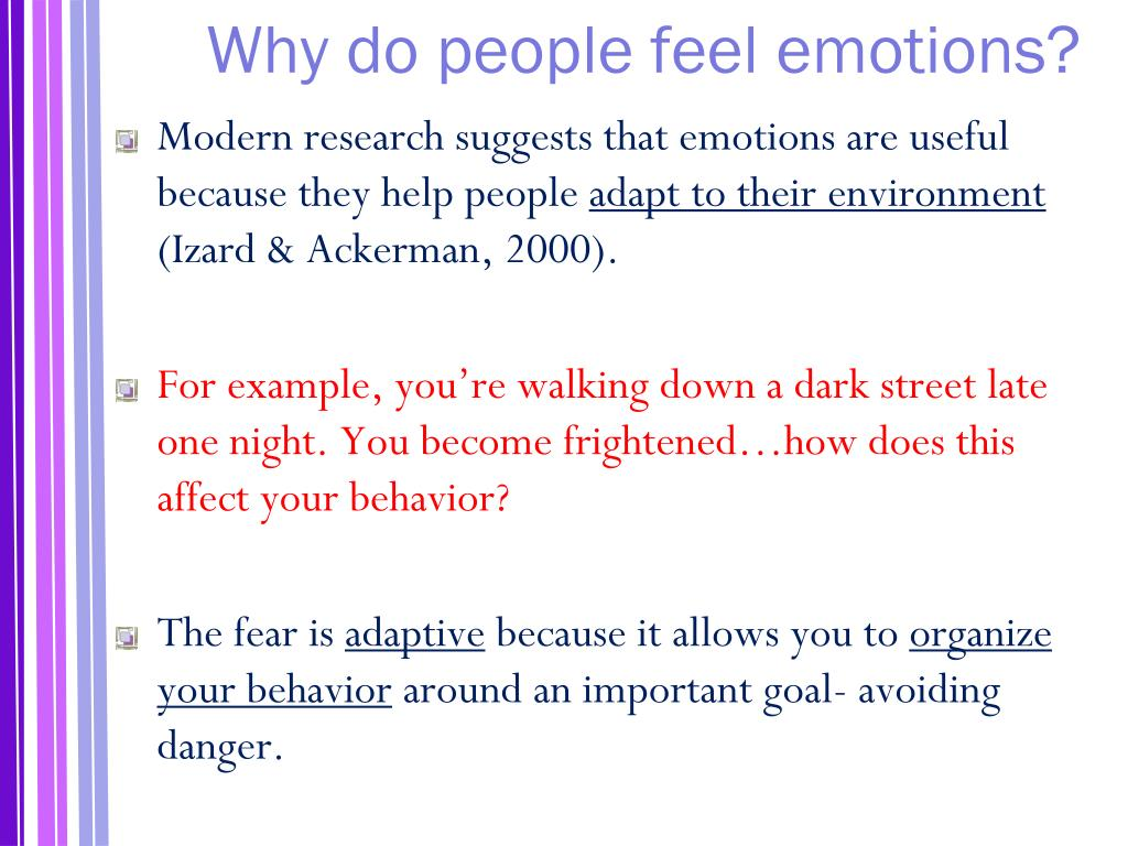 Why do people feel emotions?