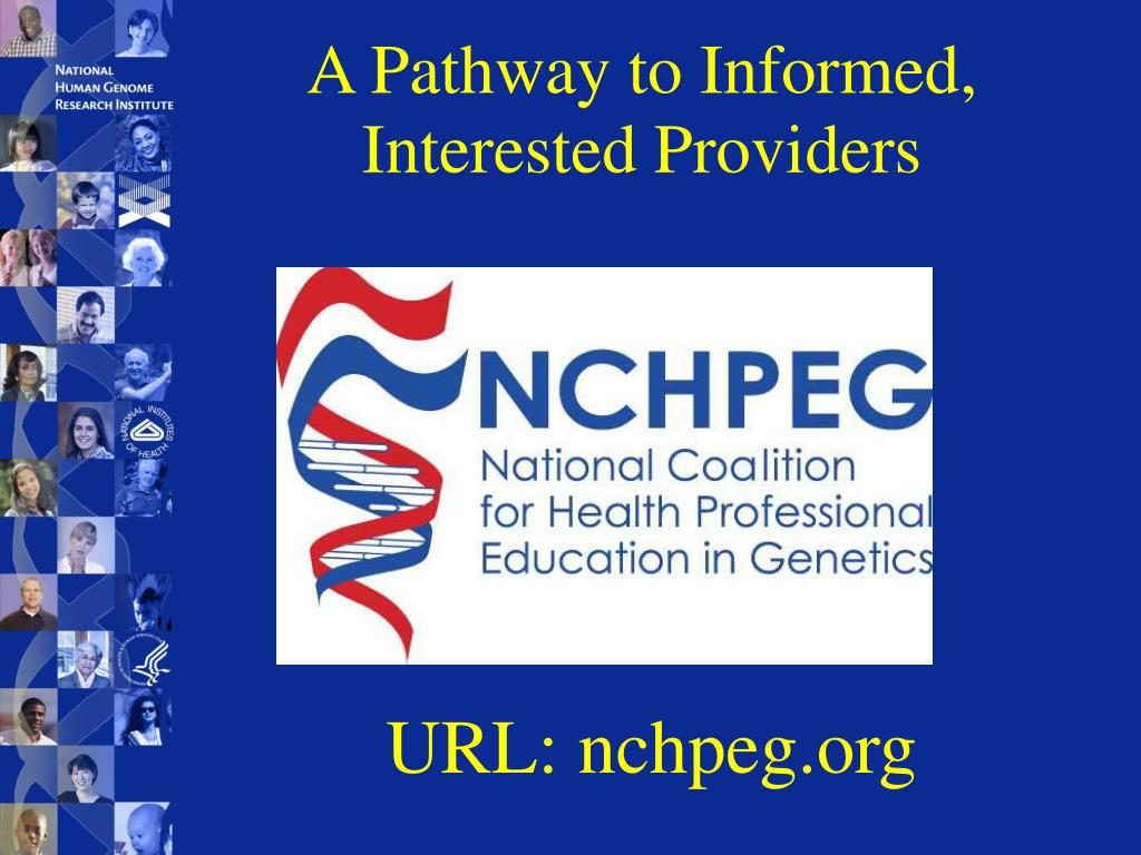 A Pathway to Informed, Interested Providers