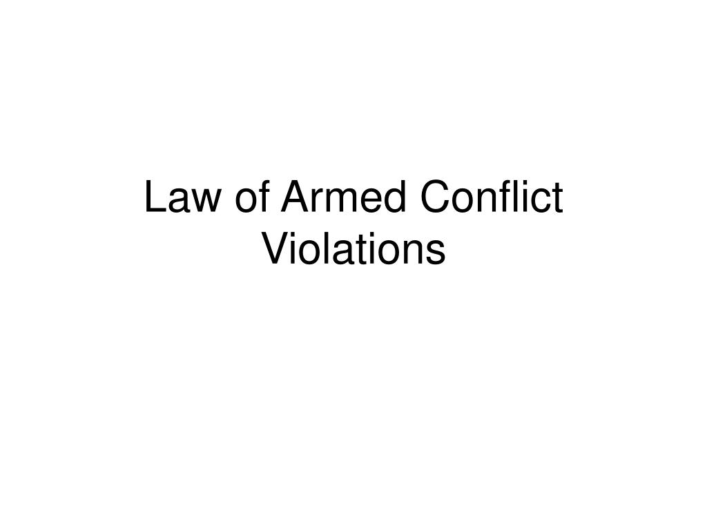 Law of Armed Conflict Violations