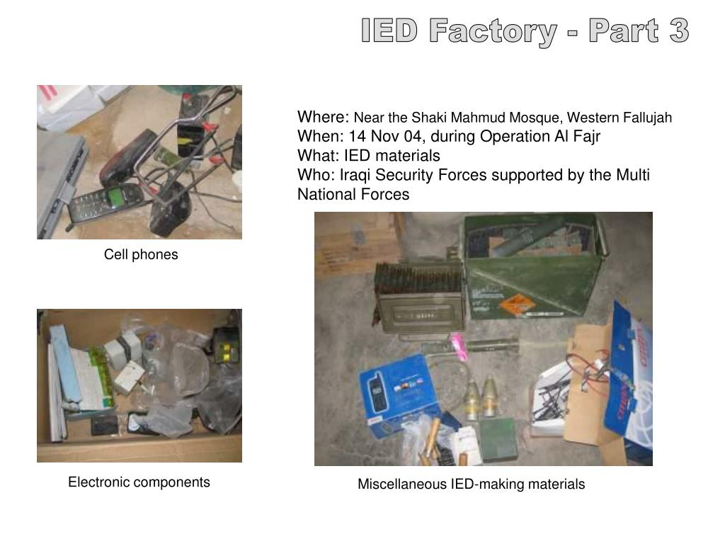 IED Factory - Part 3