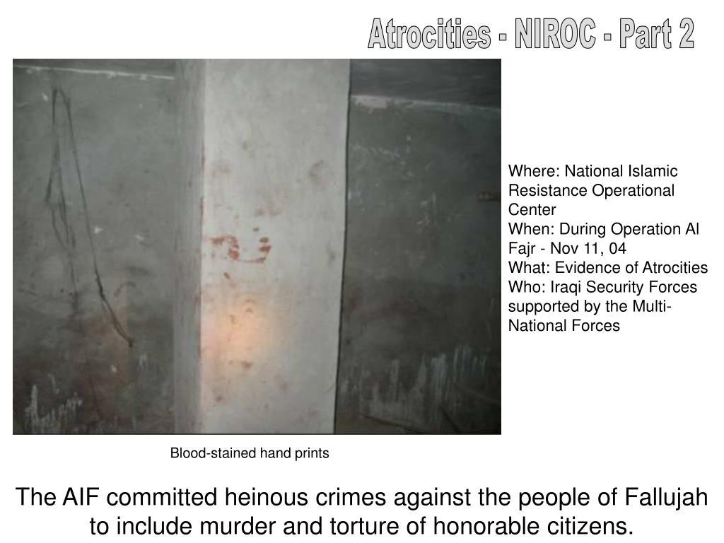 Atrocities - NIROC - Part 2