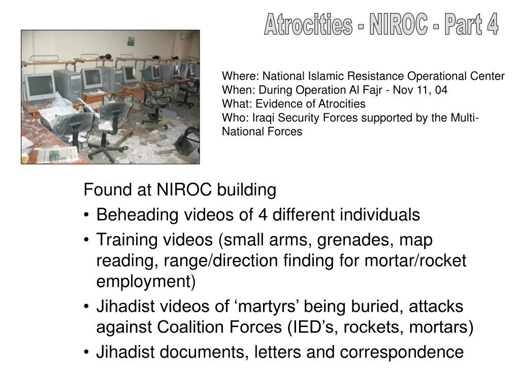 Atrocities - NIROC - Part 4