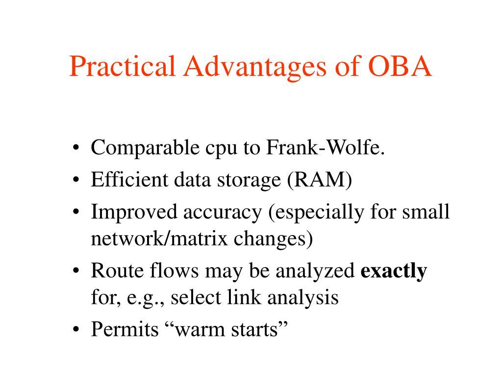 Practical Advantages of OBA