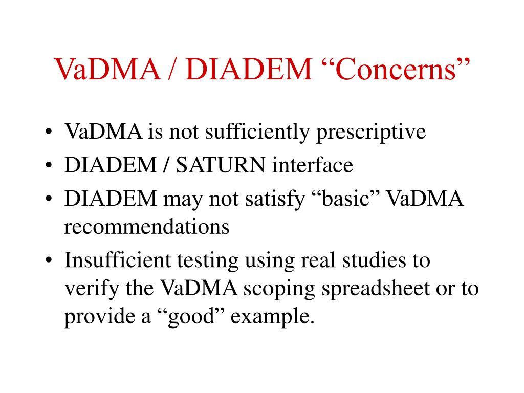 """VaDMA / DIADEM """"Concerns"""""""