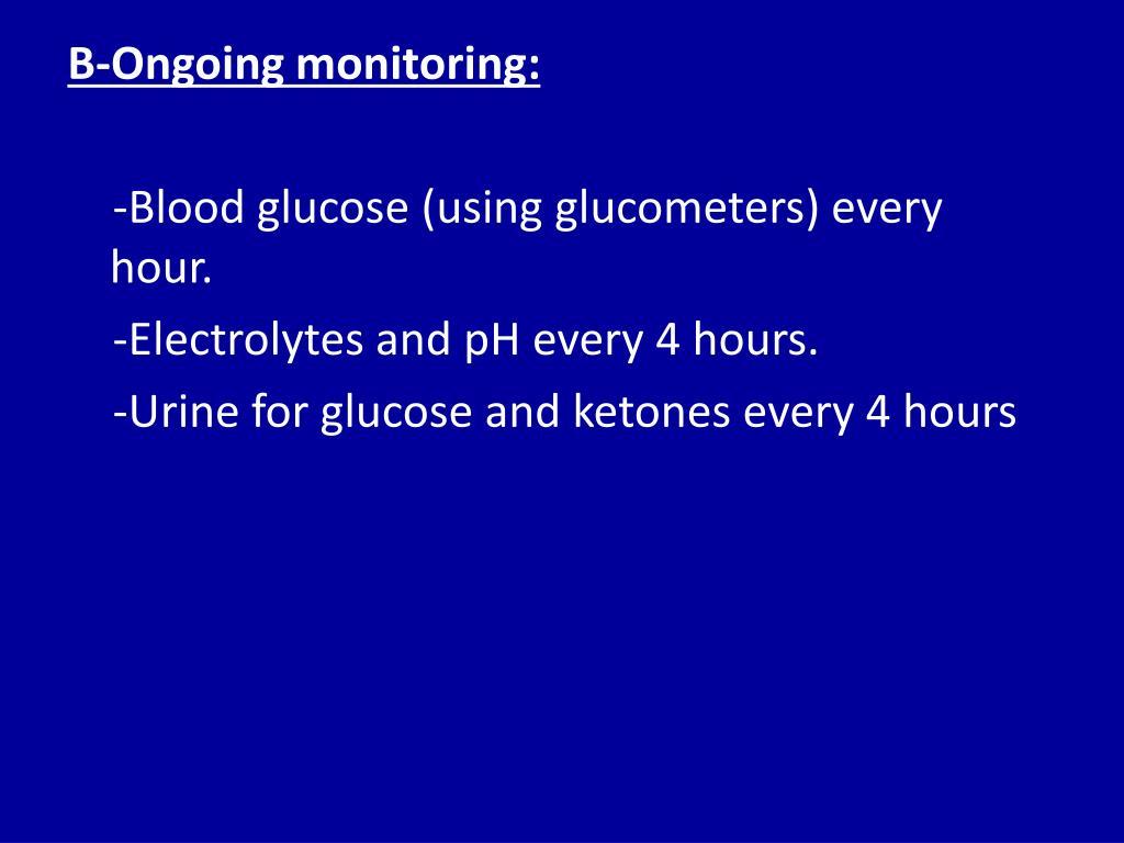 B-Ongoing monitoring: