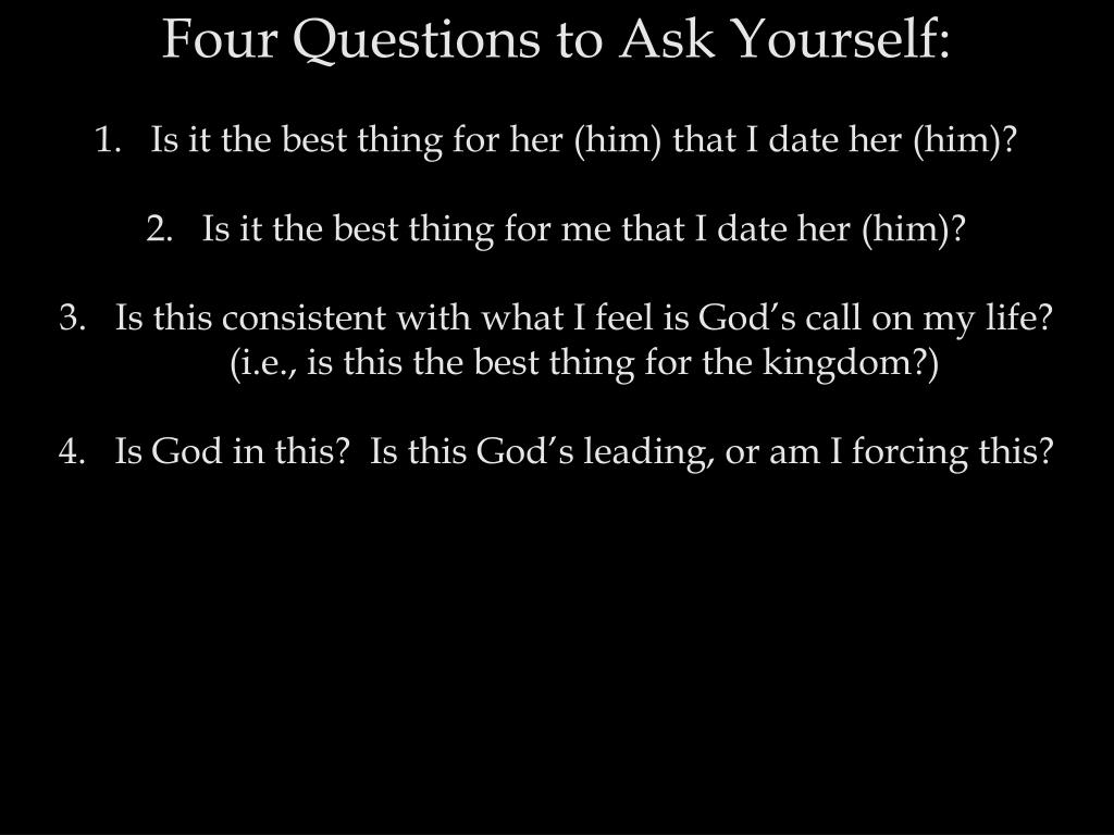Four Questions to Ask Yourself: