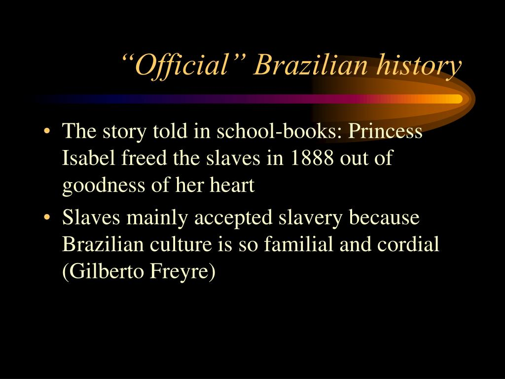 """""""Official"""" Brazilian history"""