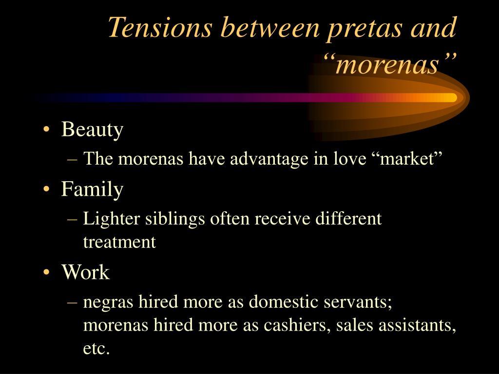 """Tensions between pretas and """"morenas"""""""