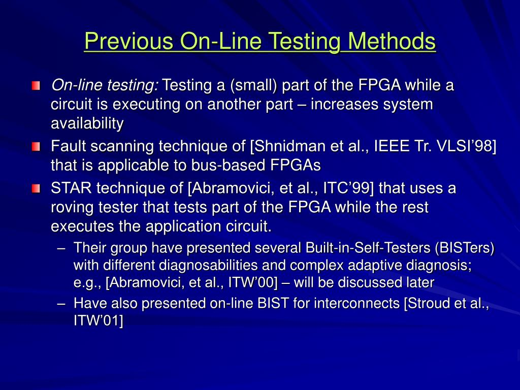 Previous On-Line Testing Methods