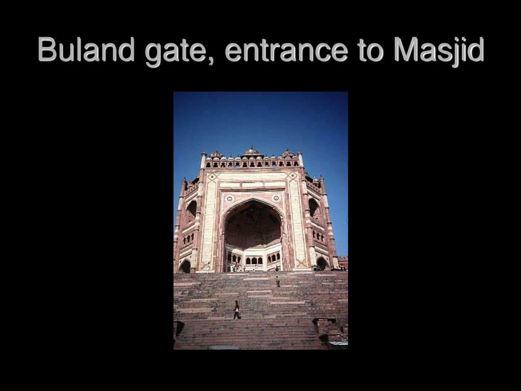 Buland gate, entrance to Masjid