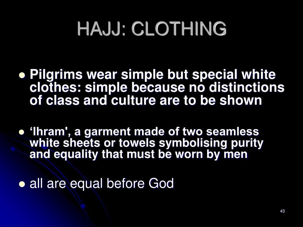 HAJJ: CLOTHING