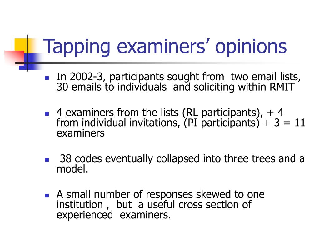 Tapping examiners' opinions