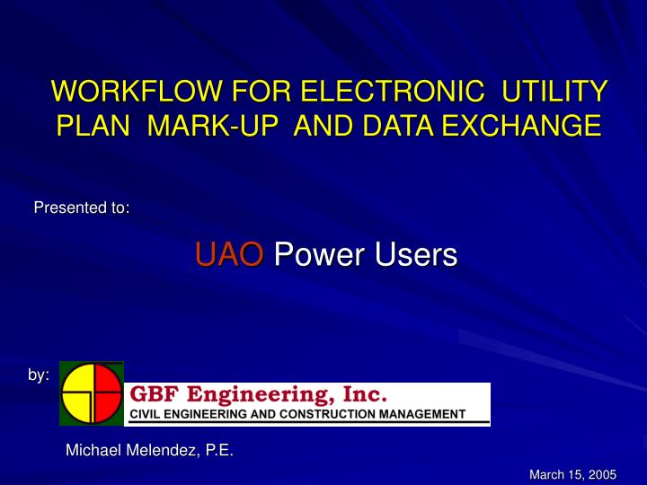 Workflow for electronic utility plan mark up and data exchange