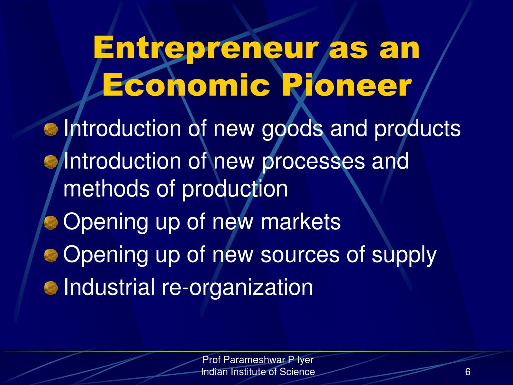 Entrepreneur as an Economic Pioneer
