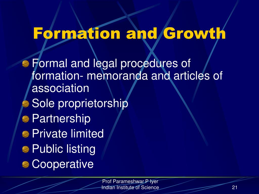 Formation and Growth