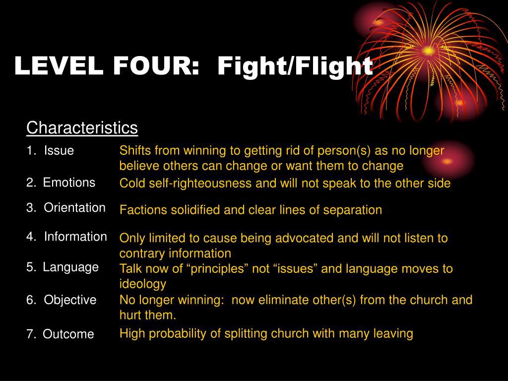 LEVEL FOUR:  Fight/Flight