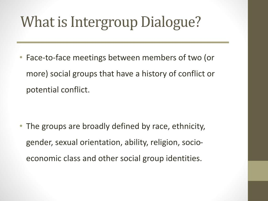 What is Intergroup Dialogue