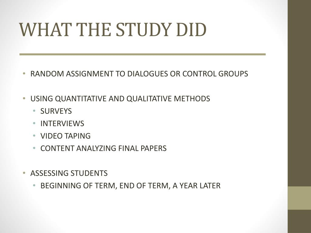 WHAT THE STUDY DID