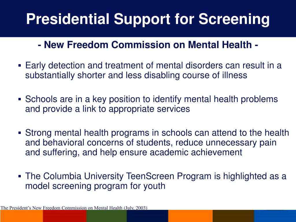 Presidential Support for Screening
