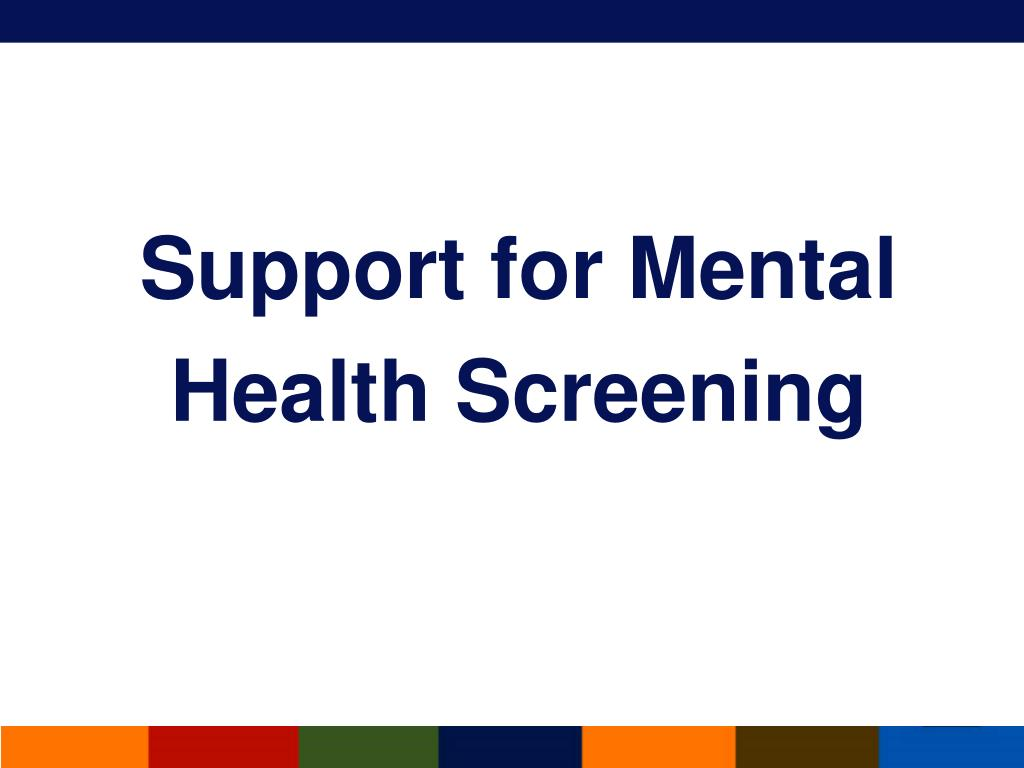 Support for Mental