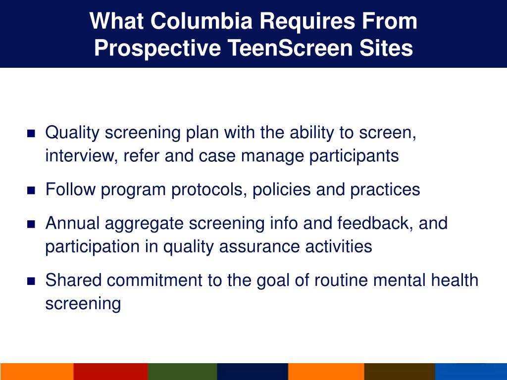What Columbia Requires From