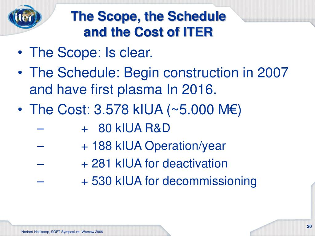 The Scope, the Schedule