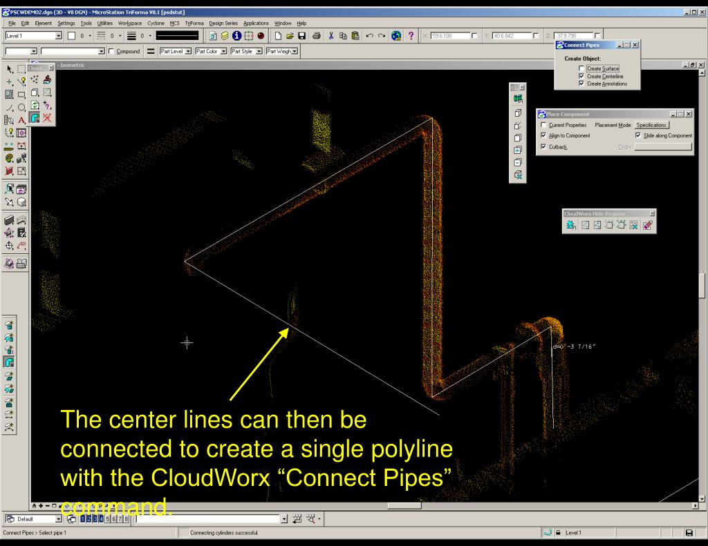 "The center lines can then be connected to create a single polyline with the CloudWorx ""Connect Pipes"" command."