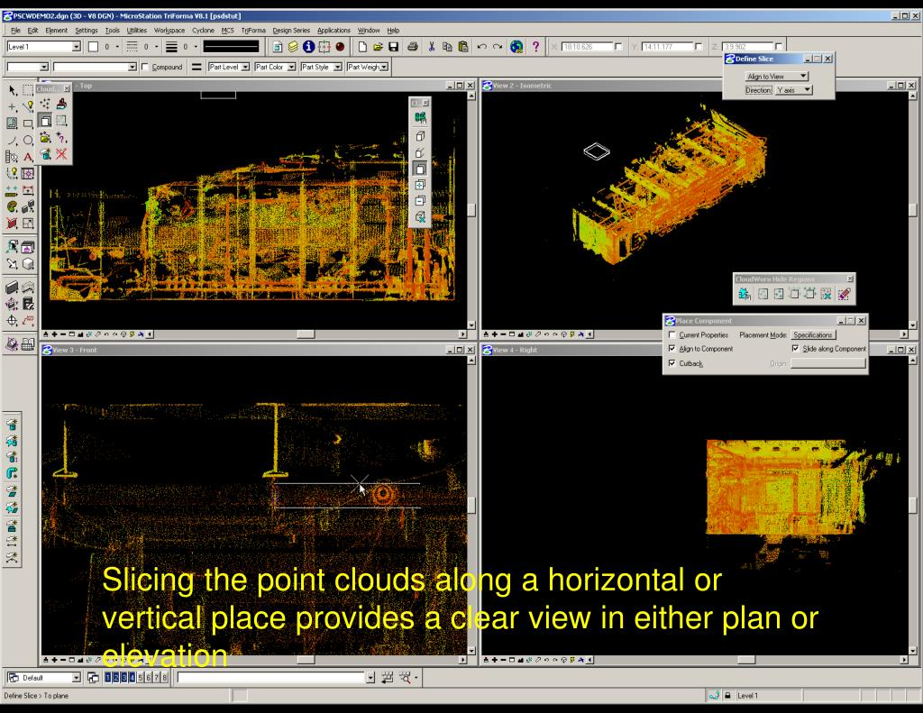 Slicing the point clouds along a horizontal or vertical place provides a clear view in either plan or elevation