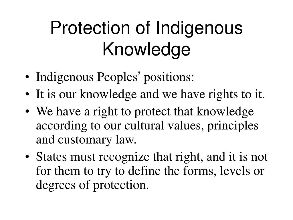 Protection of Indigenous Knowledge