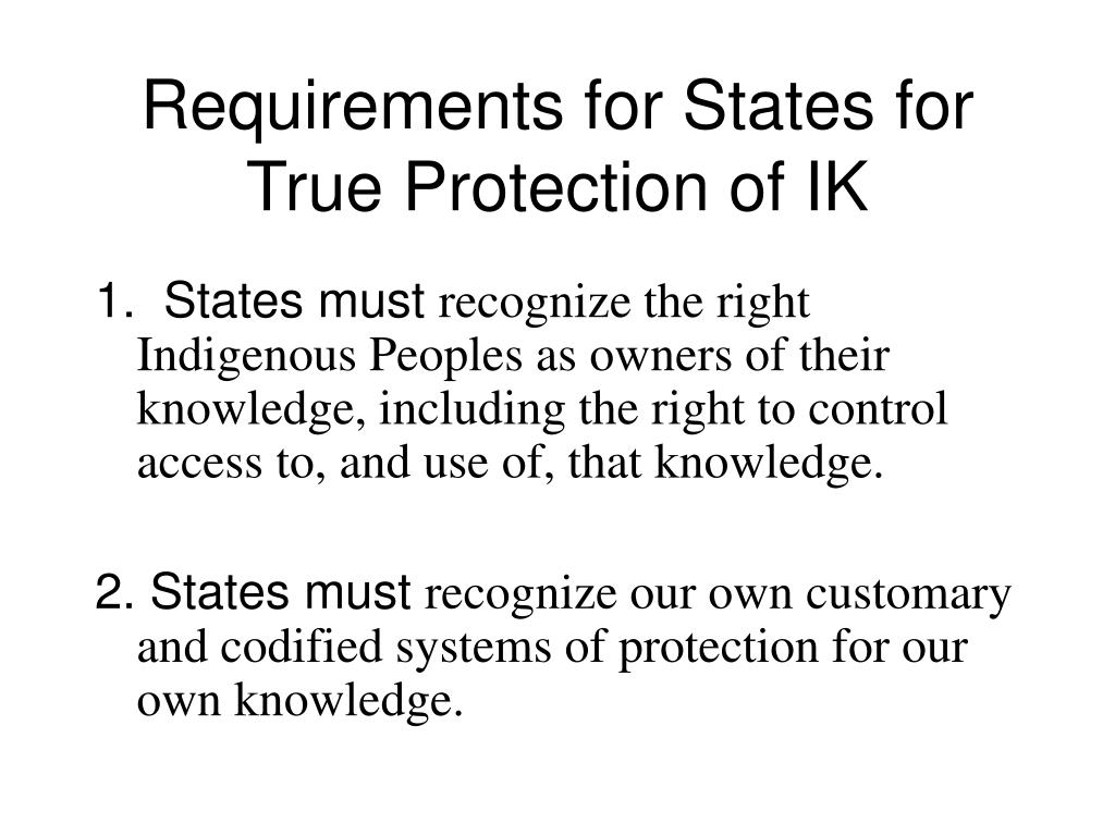 Requirements for States for True Protection of IK