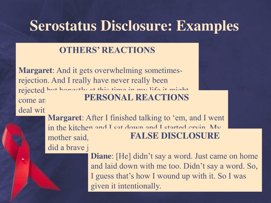 Serostatus Disclosure: Examples