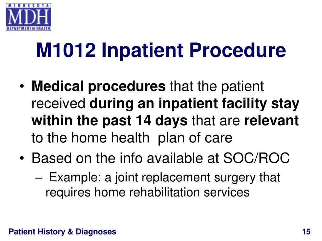 M1012 Inpatient Procedure