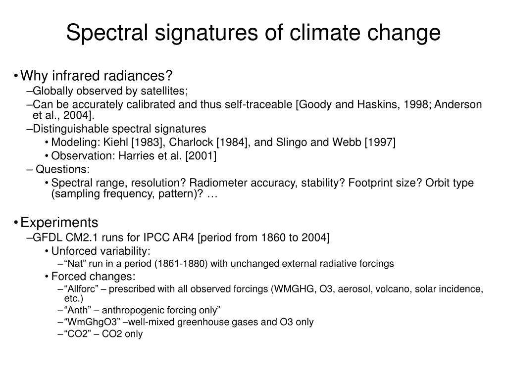 Spectral signatures of climate change