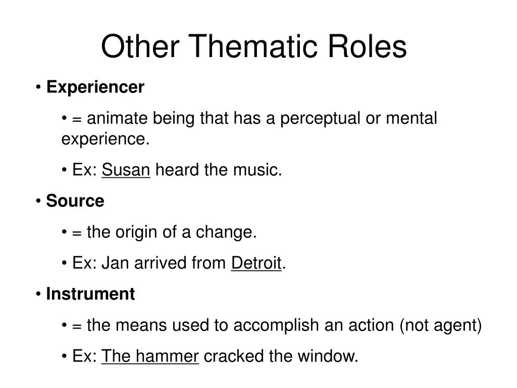 Other Thematic Roles