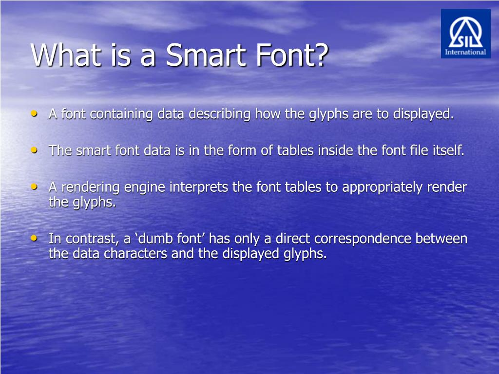 What is a Smart Font?