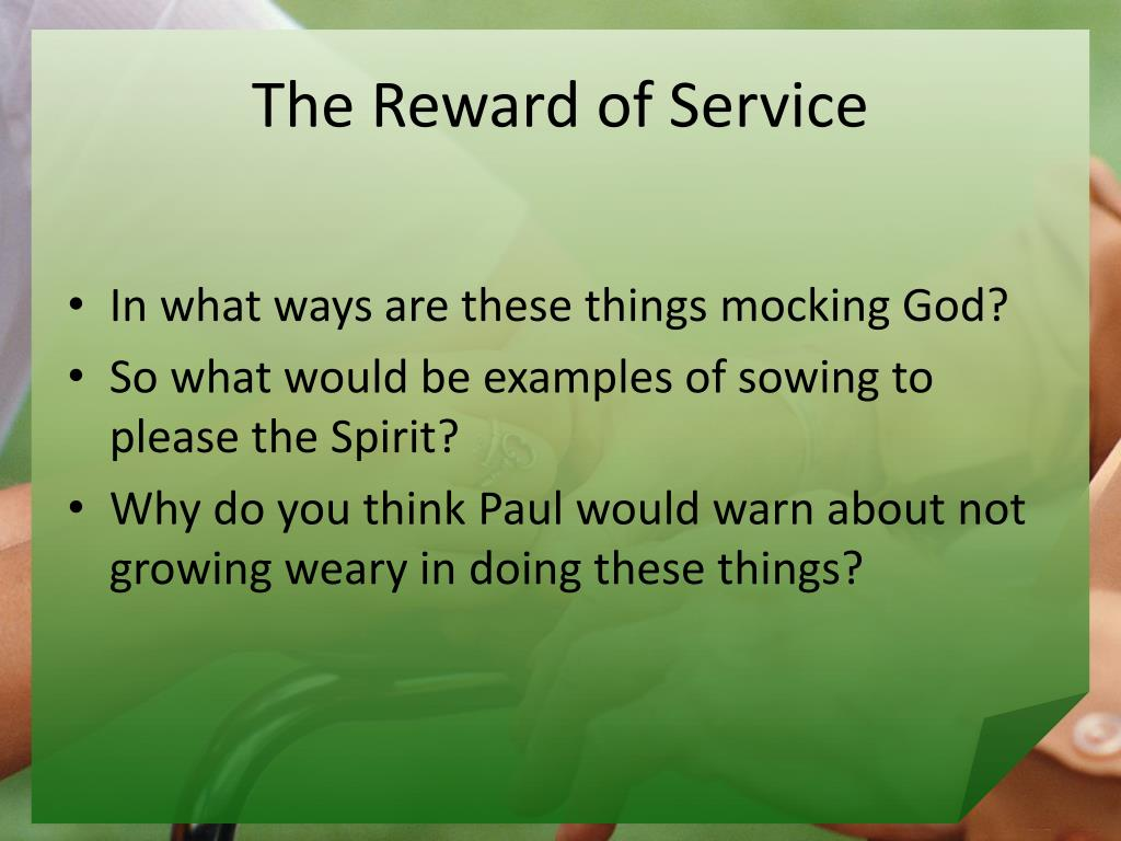 The Reward of Service