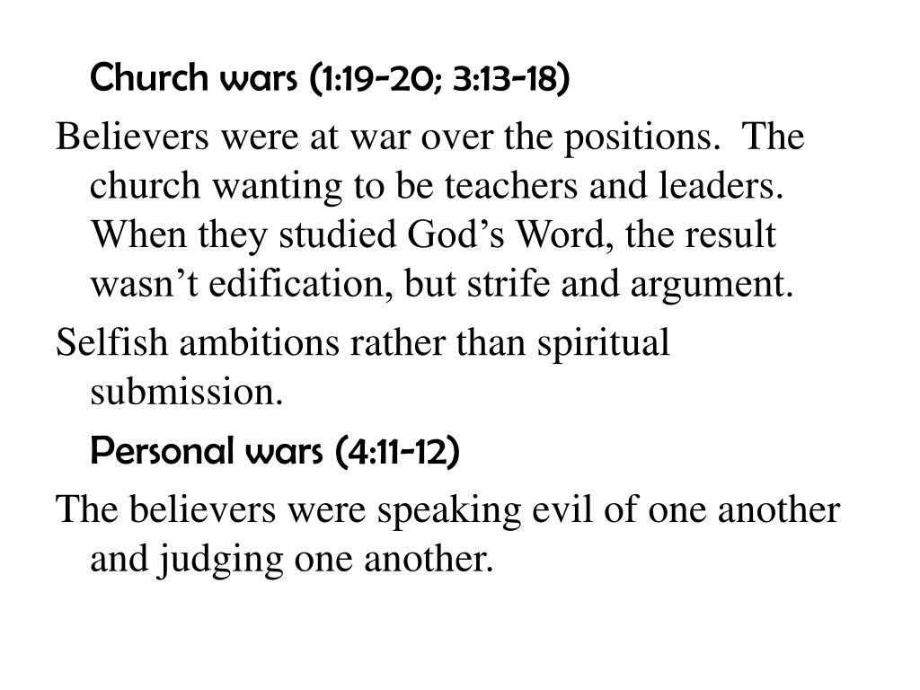Church wars (1:19-20; 3:13-18)