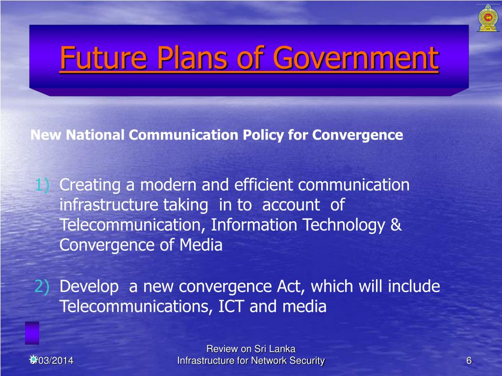 Future Plans of Government