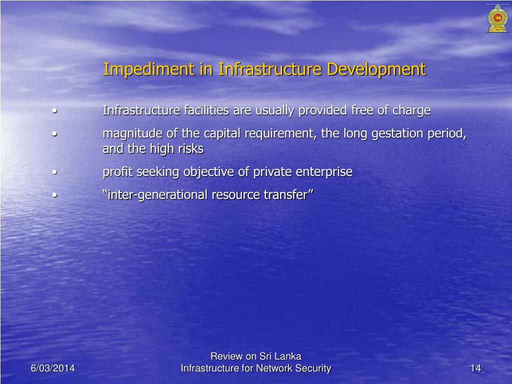 Impediment in Infrastructure Development