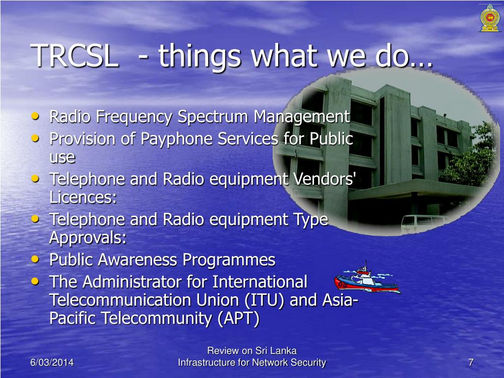TRCSL  - things what we do…