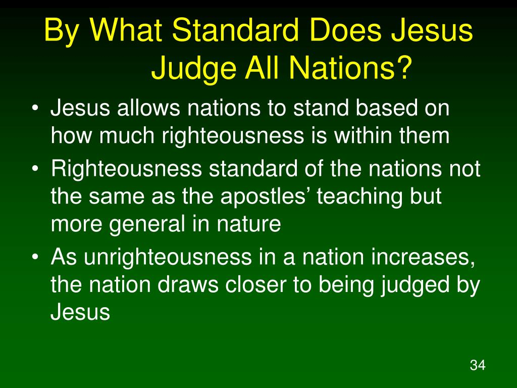 By What Standard Does Jesus Judge All Nations?