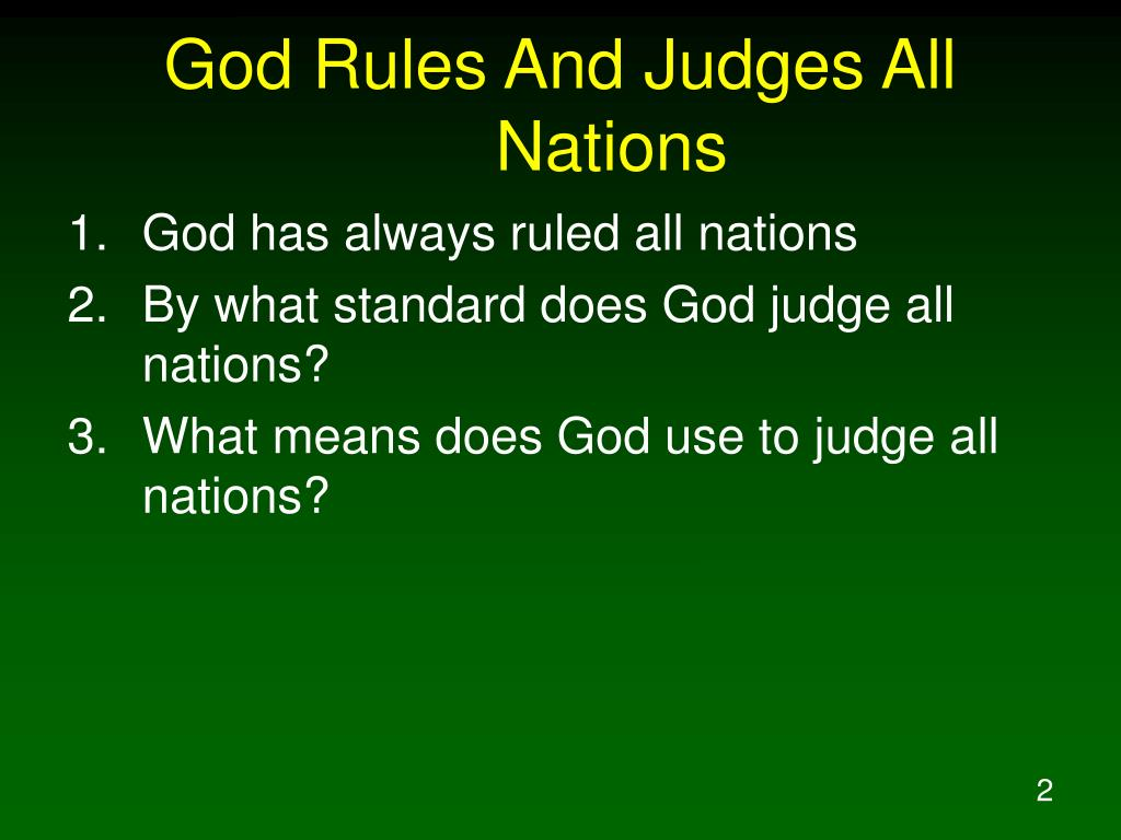 God Rules And Judges All Nations