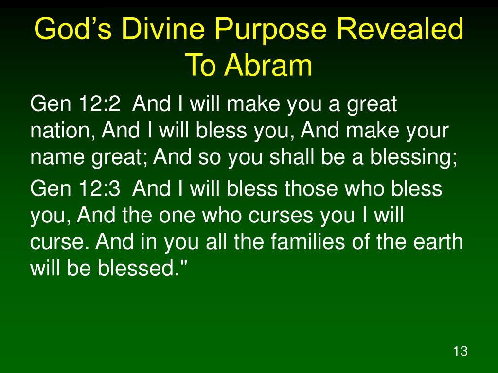 God's Divine Purpose Revealed To Abram