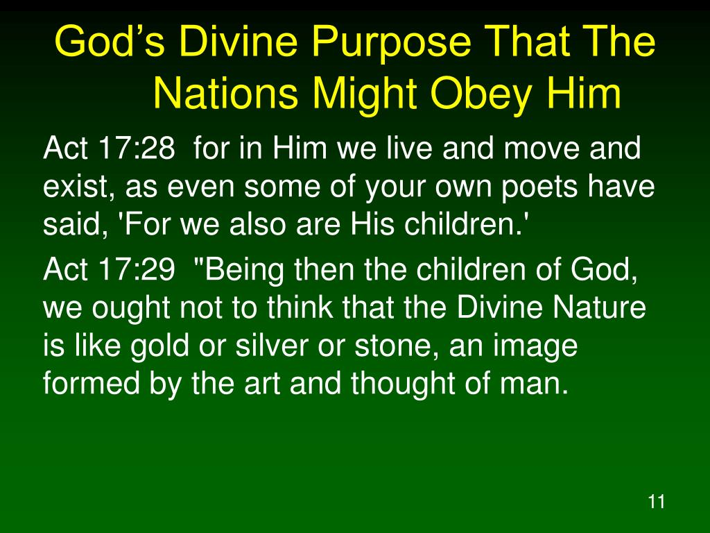 God's Divine Purpose That The Nations Might Obey Him